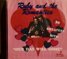 RUBY AND THE ROMANTICS 'Our Day Will Come' - 30 Tracks