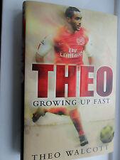 THEO GROWING UP FAST THEO WALCOTT ARSENAL SOUTHAMPTON ENGLAND FOOTBALL HARDBACK