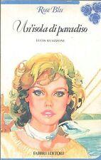 UN'ISOLA DI PARADISO - LUCIA GUAZZONI - ROSE BLU