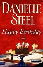 Happy Birthday: A Novel - Hardcover By Steel, Danielle - GOOD