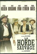 DVD - LA HORDE SAUVAGE avec WILLIAM HOLDEN, ROBERT RYAN / COMME NEUF ( WESTERN )