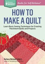 How to Make a Quilt: Learn Basic Sewing Techniques for Creating Patchwork Quilts