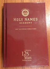 HOLY NAMES ACADEMY Seattle Wa Washington 2007 Alumnae Directory ALUMNA