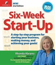 Six-Week Start-Up: A Step-By-Step Program for Star