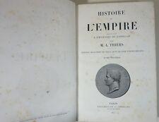 Histoire de l'Empire par M. A. Thiers. Tome 1 - Edition illustrée Lheureux 1865