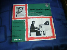 TEDDY WILSON - AFTER YOU'VE GONE - RARE 1958 PHILIPS EP - JAZZ CLASSIC - EXC.