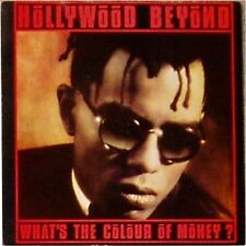 "HOLLYWOOD BEYOND 'WHAT'S THE COLOUR OF MONEY' UK PICTURE SLEEVE 7"" SINGLE"