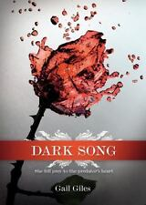 DARK SONG : by  GAIL GILES (2010 HARDCOVER) NEW *FREE Ship