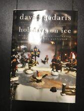 HOLIDAYS ON ICE BY DAVID SEDARIS 2008 HARDCOVER BRAND NEW