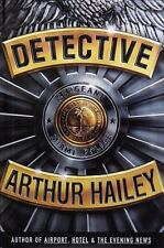 DETECTIVE : A NOVEL BY ARTHUR HAILEY : First 1st Ed. Hardcover Dust Jacket