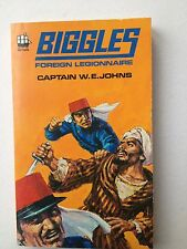 000138 Biggles Foreign Legionnaire by Captain W E Johns Armada Books C508 1971