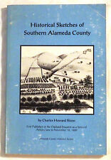 Historical Sketches of Southern Alameda County by Charles Howard Shinn