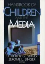 Handbook of Children and the Media by Singer, Dorothy G., Singer, Jerome L.