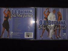 CD O.B. BUCHANA / SHAKE WHAT YOU GOT /