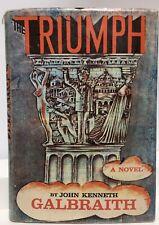 The Triumph By John Kenneth Galbraith First Edition / Printing Vintage HBDJ