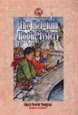 The Belgium Book Mystery (Ruby Slippers School), Morgan, Stacy Towle, Very Good