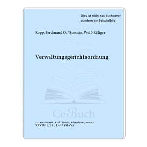 Kopp, Ferdinand O. / Schenke, Wolf-Rüdiger: Verwaltungsgerichtsordnung