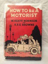 W Heath Robinson - HOW TO BE A MOTORIST - 1st/1st 1939 in Original D/W, Scarce