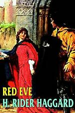 Red Eve, Haggard, H. Rider, Used; Very Good Book