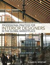 Professional Practice for Interior Designers in the Global Marketplace by...