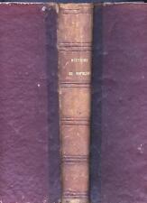 Histoire de Napoléon par de Norvins illustré par Raffet chez Furne Jouvet 1868