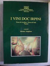 Vitagliano I VINI DOC IRPINI Fiano di Avellino Greco di Tufo Taurasi ed. 1991