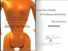 David Sedaris SIGNED AUTOGRAPHED Dress Your Family in Corduroy & Denim HC 1st Ed