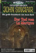 JOHN SINCLAIR ROMAN Nr. 2027 - Der Tod von La Martyre - Logan Dee - NEU