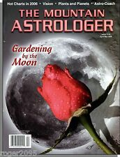 The Mountain Astrologer - 2006, April - Gardening By the Moon, Plants & Planets