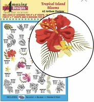 Amazing Designs Tropical Island Blooms 62 Artisan Designs ADL-80 Brand New Seal