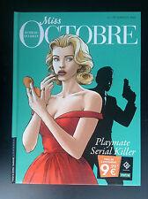 Miss Octobre Playmate Serial Killer Desberg Queireix EO 2012 PROCHE NEUF