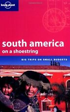 South America on a Shoestring (Lonely Planet Shoestring Guide) By Sandra Bao, C