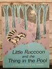 Vintage Little Raccoon and the Thing in the Pool: Lilian Moore (Scholastic 1963