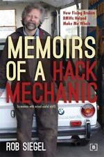 Memoirs of a Hack Mechanic: How Fixing Broken BMWs Helped Make Me Whole .