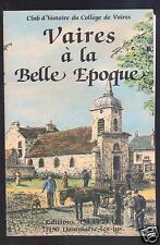 Vaires à la Belle Epoque, collège René Goscinny club d'histoire, seine et marne