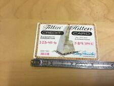 HIgh Grade Original Novelty CREDIT CARD circa 1972: TILTIN' HILTEN