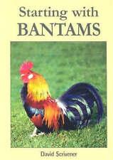 Starting with Bantams by Scrivener, David (Paperback book, 2002)