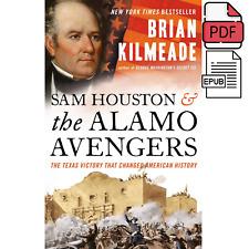 Sam Houston and the Alamo Avengers 2020 Brian Kilmeade