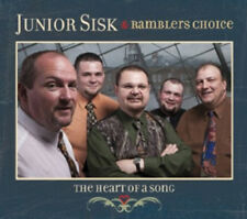 Junior Sisk and Ramblers Choice : The Heart of a Song CD (2012) ***NEW***