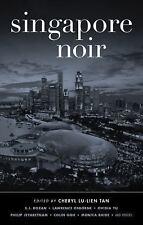 Singapore Noir by Cheryl Lu-Lien Tan (2014, Paperback) Signed by Author