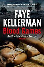 Blood Games (Peter Decker and Rina Lazarus Crime Thrillers), Kellerman, Faye, Ve