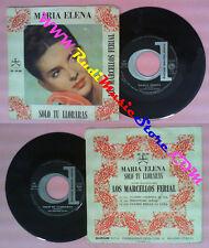 LP 45 7'' LOS MARCELLOS FERIAL Maria elena Solo tu lloraras no cd mc dvd vhs