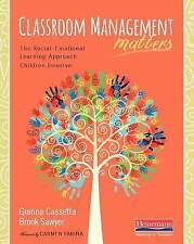 Classroom Management Matters: The Social--Emotional Learning Approach Children D