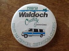 Vintage Waldoch Quality Conversion Vans Minnesota Crafters Pinback Button MN