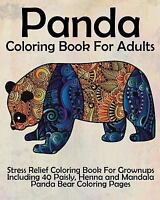 Panda Coloring Book for Adults : Stress Relief Coloring Book for Grown-ups In...
