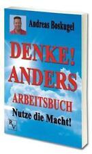 DENKE! ANDERS ARBEITSBUCH, Andreas Boskugel Nutze die Macht 😊