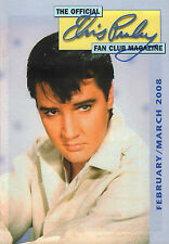 OFFICIAL ELVIS PRESLEY FAN CLUN MAGAZINE 2008 FEBRUARY/MARCH