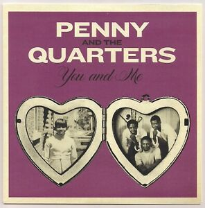 70s SOUL 45 PENNY & THE QUARTERs  YOU AND ME - WITH PIC SLEEVE US NUMERO - MINT