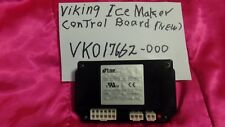VIKING ICE MAKER CONTROL BOARD VK017662-000  017662-000 FREE SHIPPING.