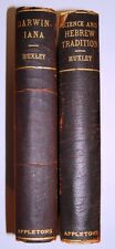 THOMAS H. HUXLEY 2 BOOKS DARWINIANA ESSAYS & SCIENCE AND HEBREW TRADITION 1896